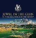 Jewel in the Glen: Gleneagles, Golf & the Ryder Cup