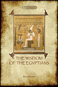 The Wisdom of the Egyptians (Aziloth Books)