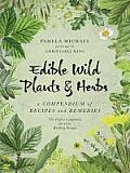 Edible Wild Plants and Herbs: A...