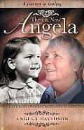 Angela, Then & Now