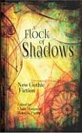 A Flock of Shadows