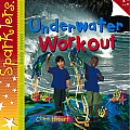 Underwater Workout (Sparklers: Body Moves)