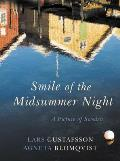 Smile of the Midsummer Night: A Picture of Sweden (Haus Publishing - Armchair Traveller)