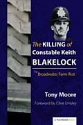 The Killing of Constable Keith Blakelock: The Broadwater Farm Riot