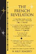 The French Revelation: Voice to Voice Conversations with Spirits Through the Mediumship of Emily S. French