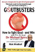 Goutbusters: How To Fight Gout and Win