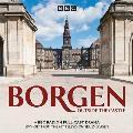 Borgen: Outside the Castle: A BBC Radio 4 Full-Cast Drama