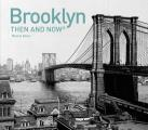 Brooklyn: Then and Now(r) (Then and Now)