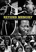Beyond Memory. Recording the History, Moments and Memories of South African Music