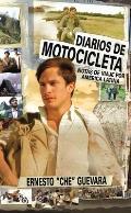 Diarios de Motocicleta Notas de Viaje Por America Latina The Motorcycle Diaries