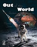 Out of This World: Rockets and Astronauts
