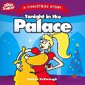Christmas: Tonight in the Palace: a Christmas Story