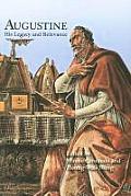 Augustine de Civitate Dei: His Legacy and Relevance