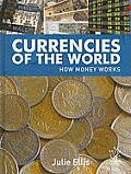 Currencies of the World: How Money Works (Young Reed)