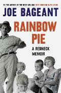 Rainbow Pie A Redneck Memoir
