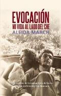 Evocacion: Mi Vida al Lado del Che = Evocation (Centro de Estudios Che Guevara)