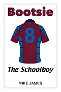 Bootsie - The Schoolboy (Book Three)