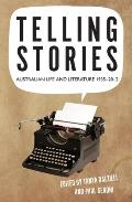 Telling Stories - Australian Life and Literature, 1935-2012