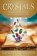 Crystals Understand & Connect to the Medicine & Healing of Crystals