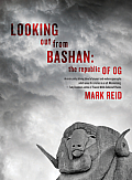 Looking Out from Bashan: The Republic of Og