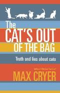 The Cat's Out of the Bag: Truth and Lies about Cats
