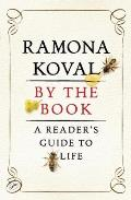 By the Book: A Reader's Guide to Life