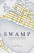 Swamp: Walking the Wetlands of the Swan Coastal Plain