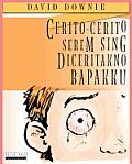Cerito-Cerito Serem Sing Diceritakno Bapakku (Javanese Edition)