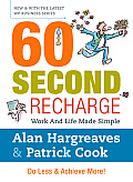 60 Second Recharge: Work and Life Made Simple