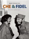 Che & Fidel: Images from History (Che Guevara Publishing Project)