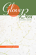 The Glove Box: And Other Stories