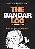 The Bandar-Log: A Labor Story of the 1950s Alan Reid's Previously Unpublished Novel about the Labor Split