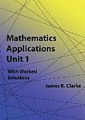 Mathematics Applications Unit 1