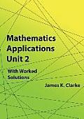Mathematics Applications Unit 2