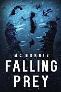 Falling Prey