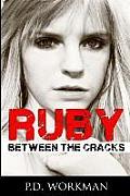 Ruby, Between the Cracks