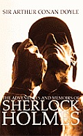 The Adventures and Memoirs of Sherlock Holmes (1000 Copy Limited Edition) (Illustrated) (Engage Books)