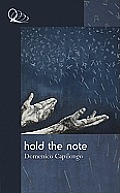 Hold the Note