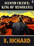SECOND CHANCE: KING OF MESODANIA