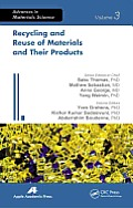 Recycling and Reuse of Materials and Their Products (Advances in Materials Science)