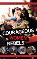 Courageous Women Rebels