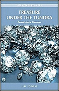 Treasure Under the Tundra: Canada's Arctic Diamonds (Amazing Stories) Cover