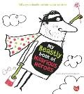 My Beastly Book of Hilarious Heroes: 150 Ways to Doodle, Scribble, Color and Draw