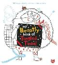 My Beastly Book of Tangled Tinsel: 140 Ways to Doodle, Scribble, Color and Draw