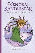 Kendra Kandlestar and the Crack in Kazah, Book 4
