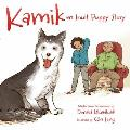 Kamik (English): An Inuit Puppy Story