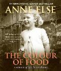 The Colour of Food: A Memoir of Life, Love & Dinner