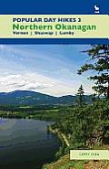 Popular Day Hikes 3: Northern Okanagan