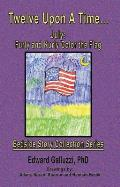 Twelve upon a Time... July: Furly and Kurly Color the Flag, Bedside Story Collection Series Cover