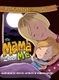 My Mama Loves Me: A Child's Discovery of Africa